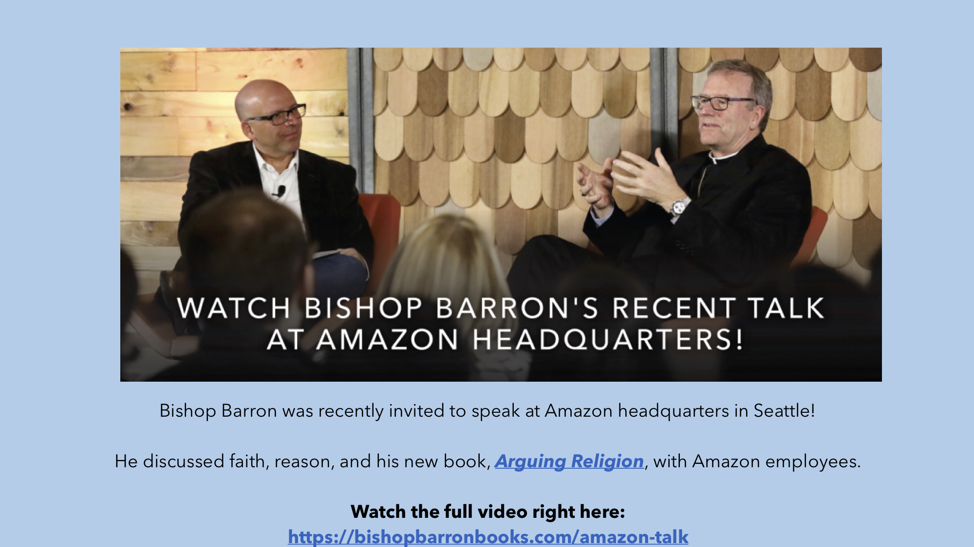 Bishop Barron - Arguing Religion Talk